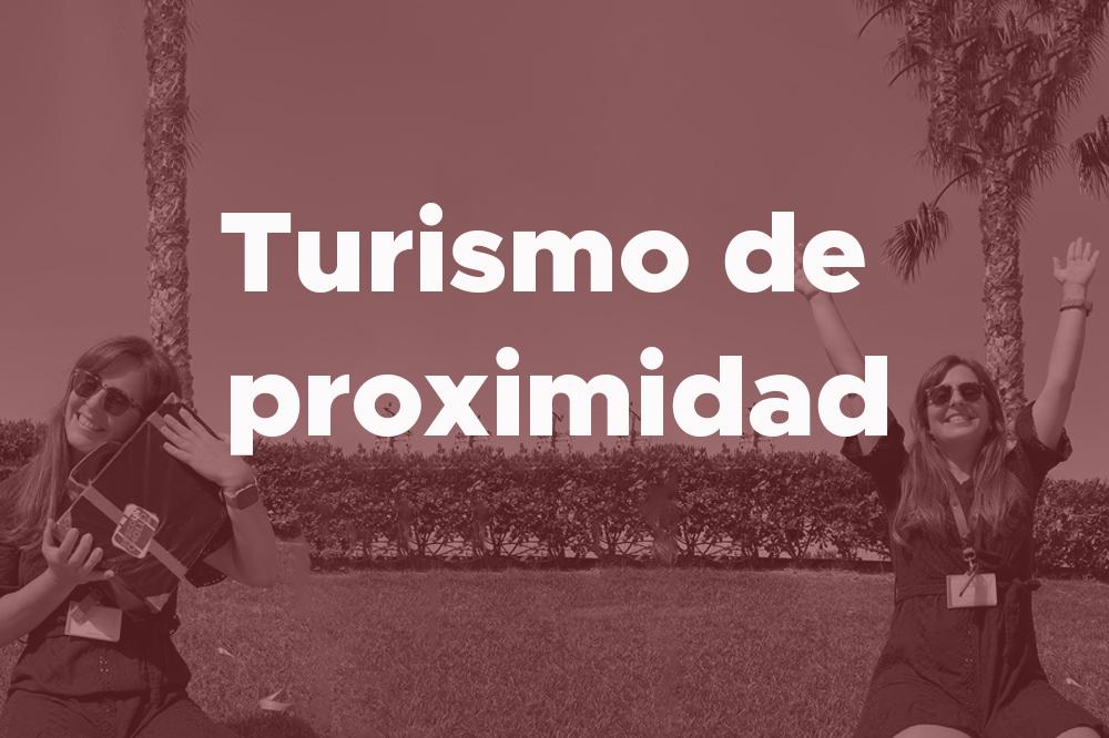 Turismo de proximidad