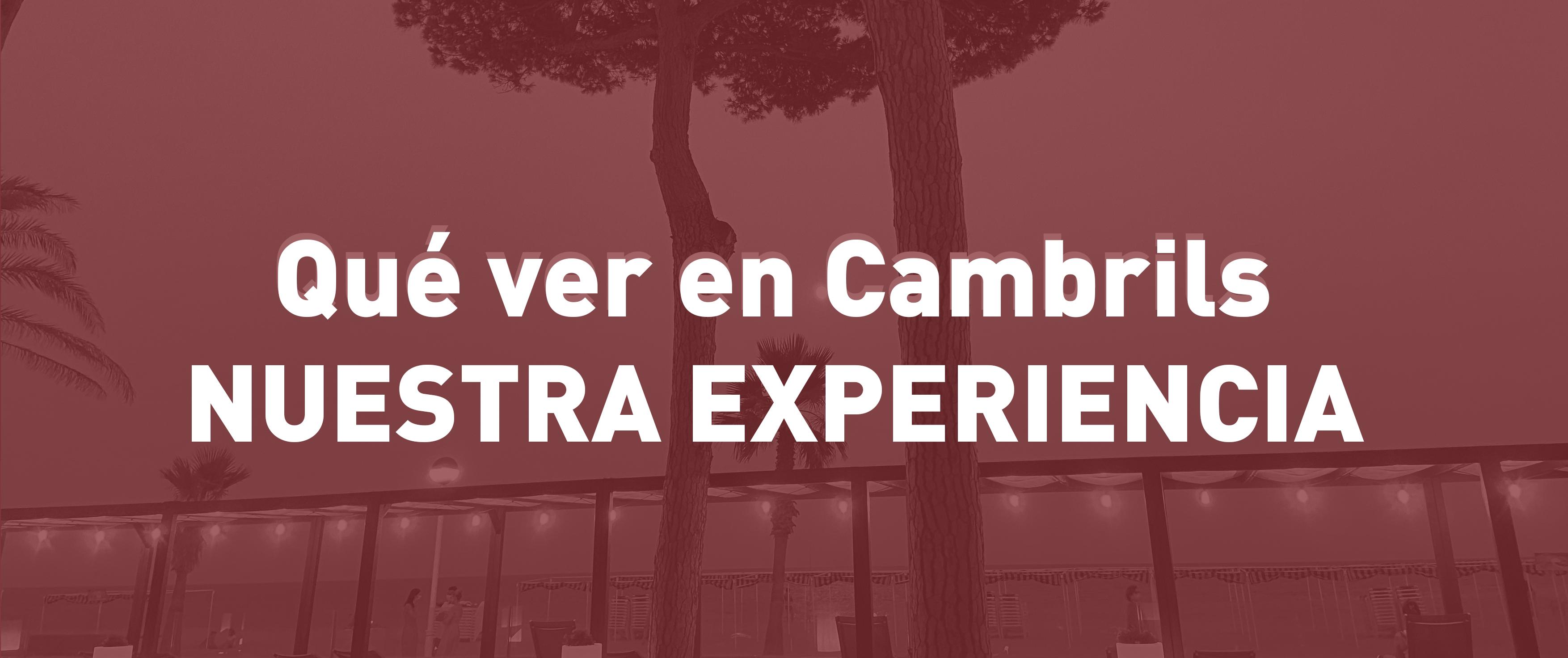 Qué ver en Cambrils: nuestra experiencia en el Estival Centurión Playa 4*