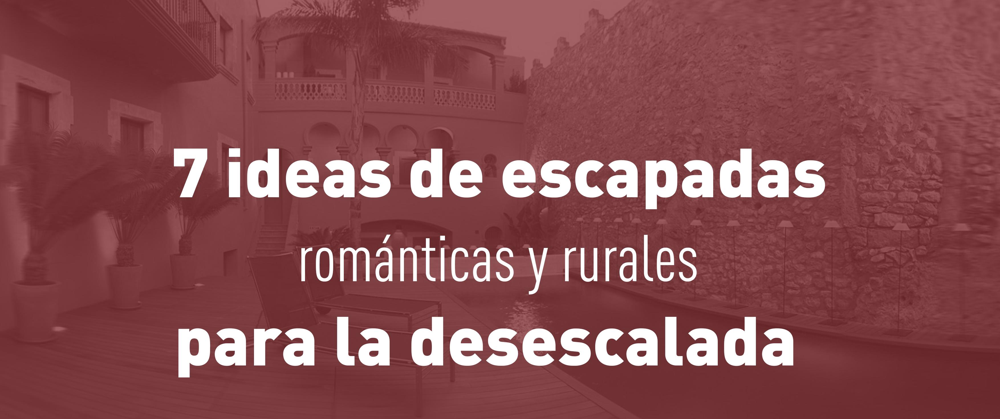 """7 ideas de pequeñas escapadas románticas para la desescalada con un toque """"eco"""""""
