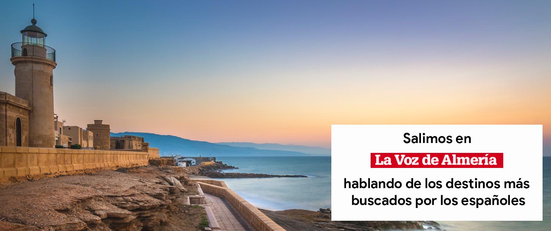 Aparecemos en La Voz de Almería comentando cuáles son los destinos más buscados en España este verano