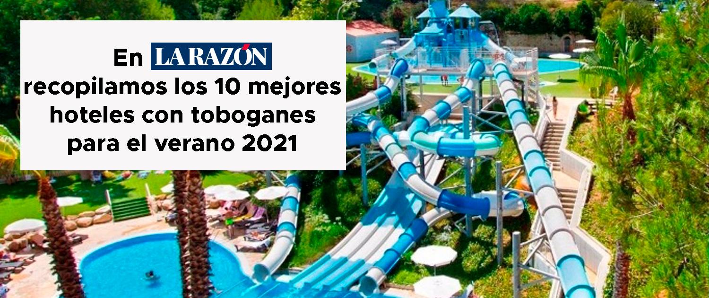 En La Razón explicamos cuáles son los 10 mejores hoteles con toboganes del verano 2021