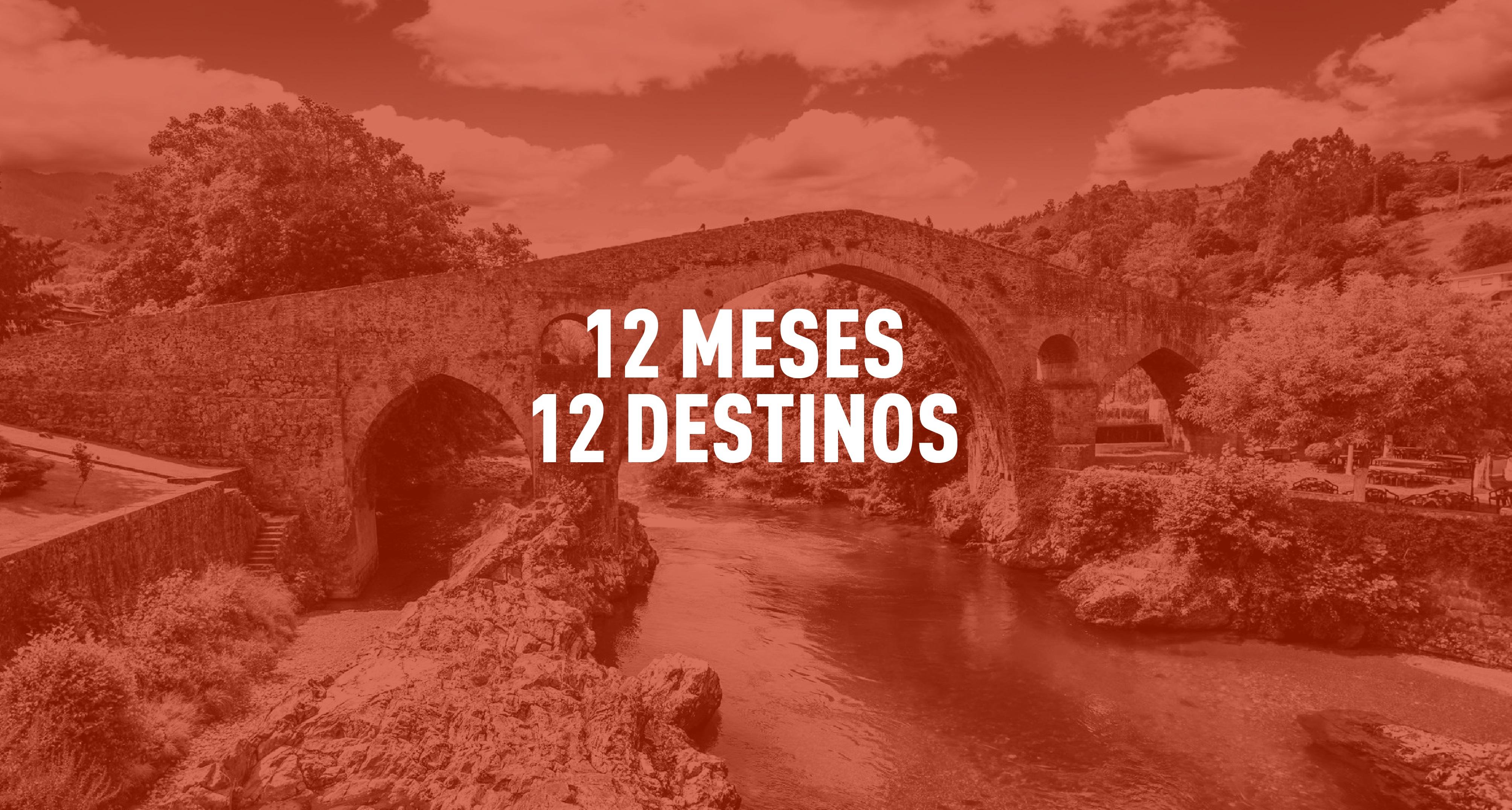 12 meses, 12 destinos (II)