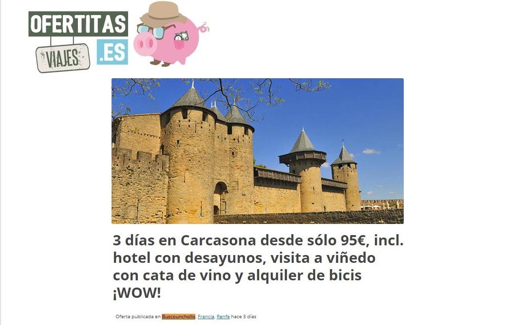 ¡Nuestro chollo de cuento en Carcasona en Viajesofertitas.es!