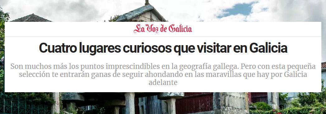 La Voz de Galicia recomienda nuestra web para descubrir Galicia