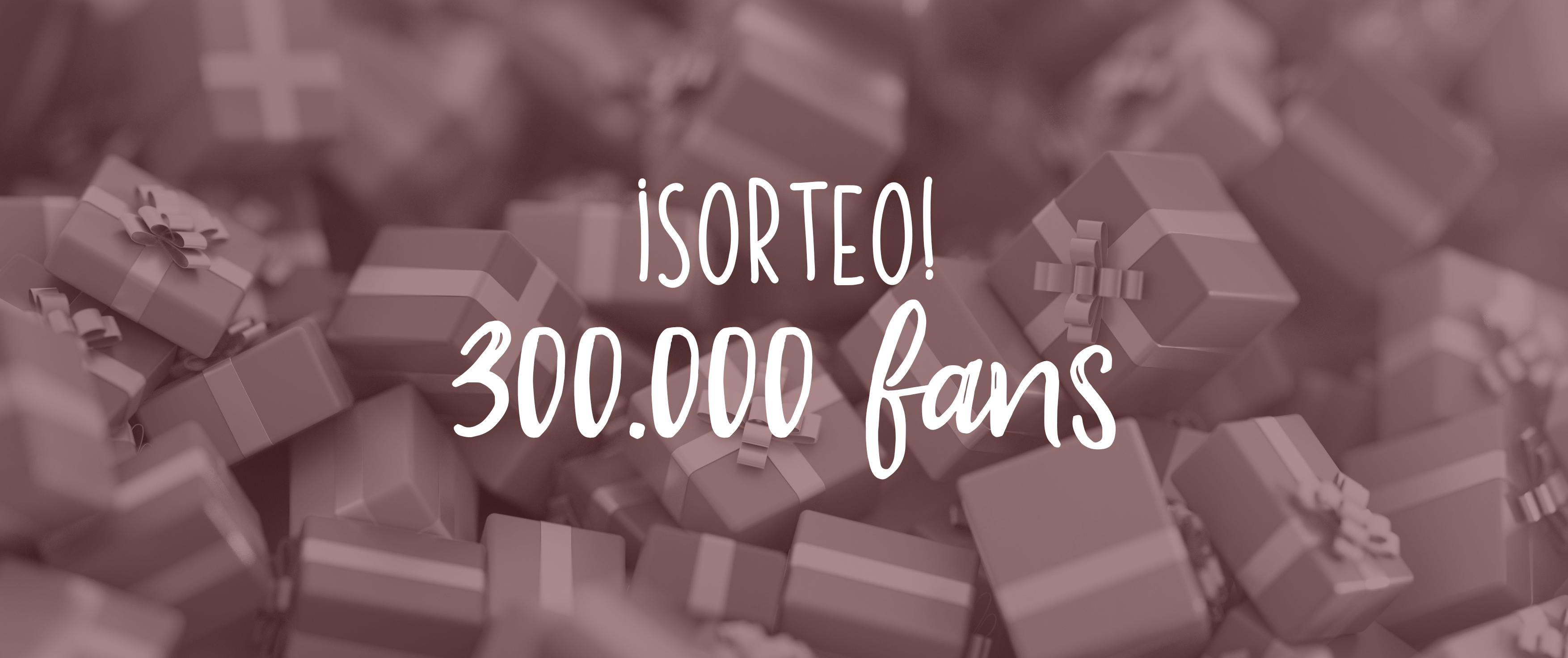 Sorteo 300.000 fans en Facebook: ¡ya tenemos ganadores!