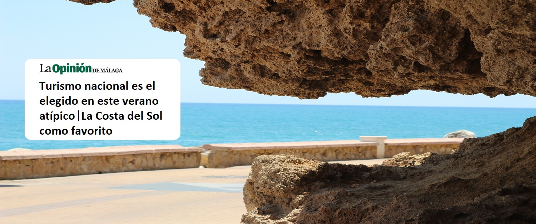 Salimos en La Opinión de Málaga afirmando que la Costa del Sol es el destino más reservado por los españoles para este verano